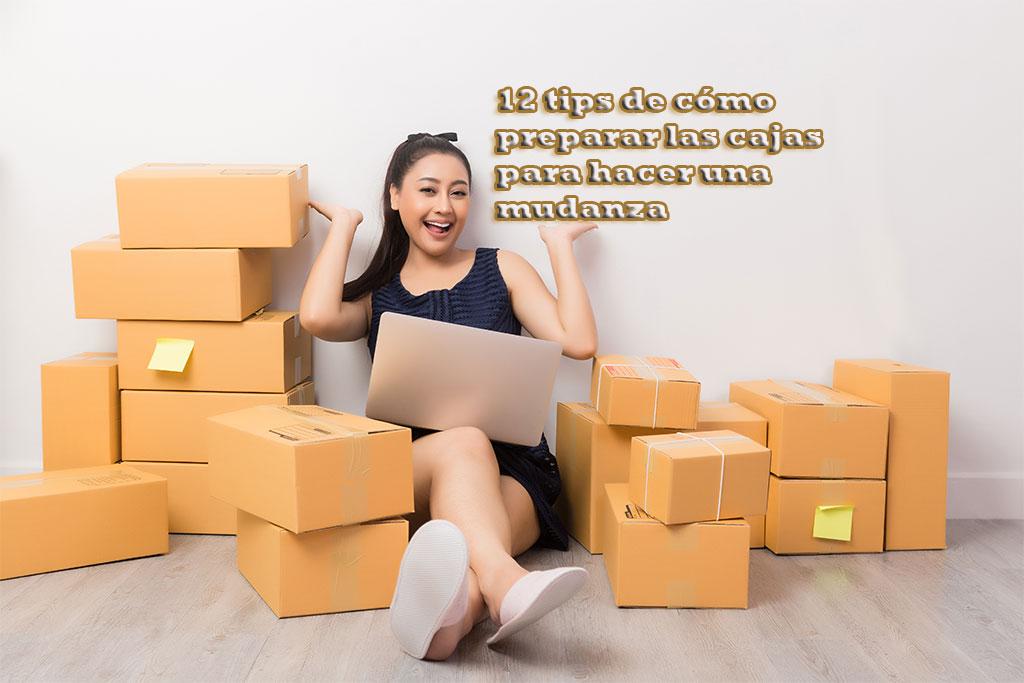 12 tips de cómo preparar las cajas para hacer una mudanza